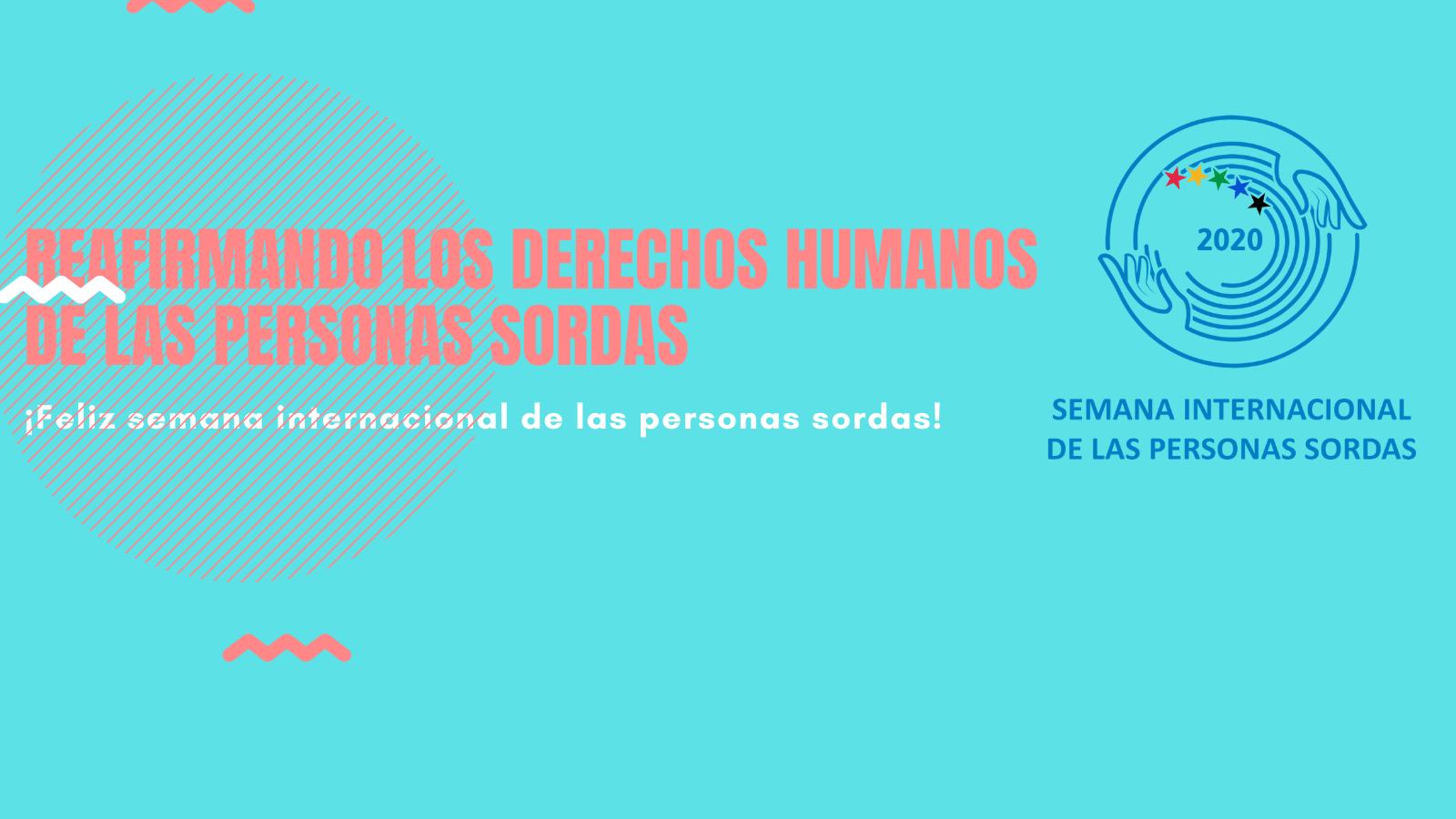 SEMANA INTERNACIONAL DE LAS PERSONAS SORDAS  2020