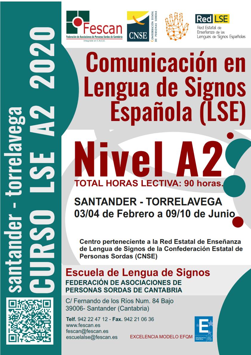COMIENZAN NUESTROS CURSOS DE LENGUA DE SIGNOS ESPAÑOLA NIVEL A2 EN FESCAN EN SANTANDER Y TORRELAVEGA