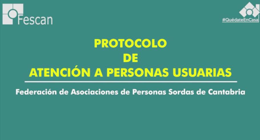 PROTOCOLO DE ATENCIÓN A LAS PERSONAS USUARIAS