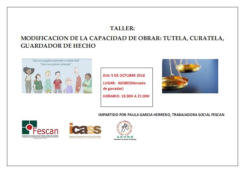 TALLER: MODIFICACIÓN DE LA CAPACIDAD DE OBRAR. TUTELA,CURATELA Y GUARDADOR DE HECHO