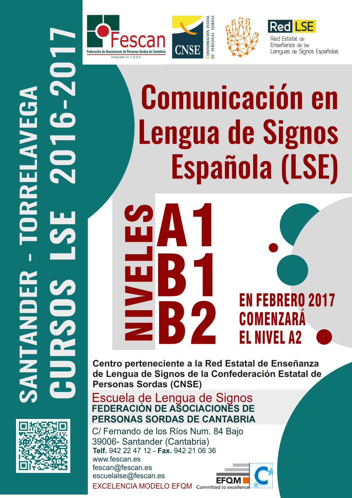 OFERTA DE CURSOS DE COMUNICACIÓN EN LENGUA DE SIGNOS ESPAÑOLA 2016-2017