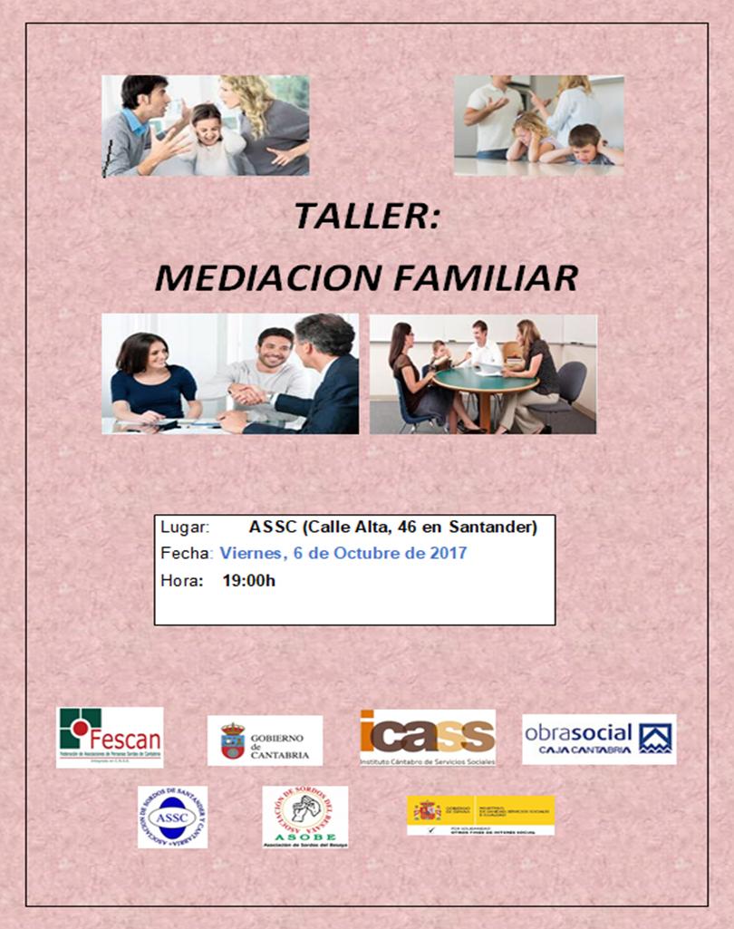 TALLER DE MEDIACIÓN FAMILIAR EN LA ASSC. ¡ATENCIÓN! ANULADO EL TALLER DE ASOBE